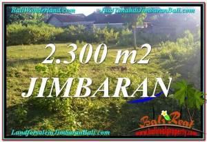 Magnificent PROPERTY JIMBARAN BALI 2,300 m2 LAND FOR SALE TJJI117