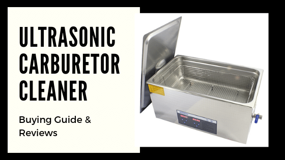 best ultrasonic carburetor cleaner