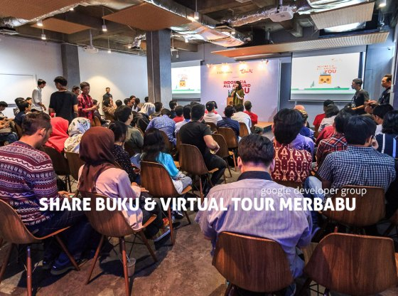 google developer menara kibar 0 1 - Sharing Buku dan Virtual Tour Merbabu di Menara Kibar