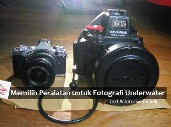 memilih peralatan untuk fotografi underwater-