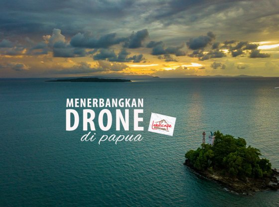 drone papua