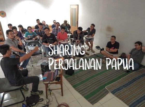 sharing papua 3a - Sharing Perjalanan Papua