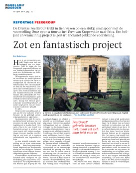 Once upon a time in het veen, 2014