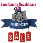 Trump Presidents Day Sale Lane County Republicans
