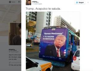 "Autobuses de Acapulco le ""mentan la madre"" a Trump"
