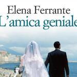 Libro del mese #luglio: L'amica geniale – Elena Ferrante
