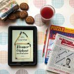 Eleanor Oliphant sta benissimo – Gail Honeyman (Garzanti) #librodelmese