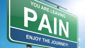 Signage saying You are leaving Pain enjoy the journey