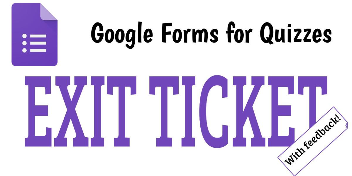 Google Forms Quiz for Exit Tickets