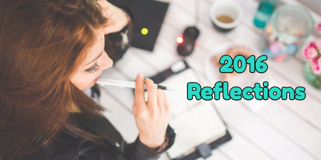 2016 Reflections