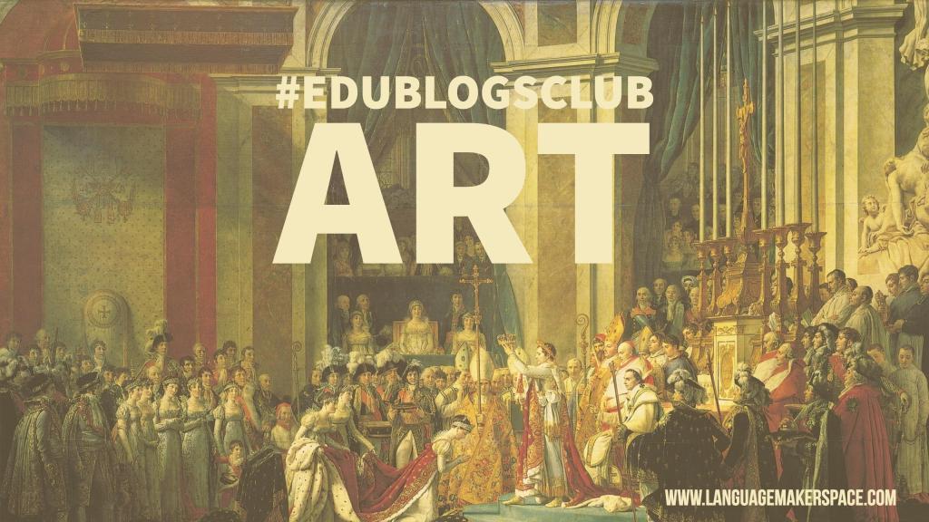 #edublogsclub Art