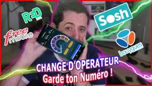 Portabilité : Change d'opérateur et de forfait et garde ton numéro !