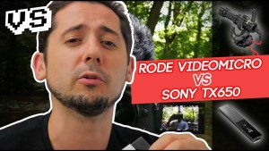 2 Micros pour Youtube :  Rode VidéoMicro Vs Sony Tx650