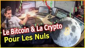 BITCOIN pour les nuls, comprendre la crypto