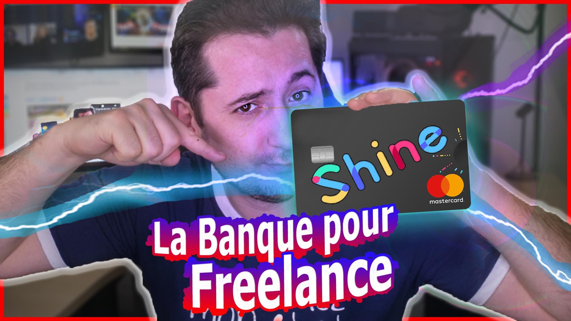 Shine : la Banque pour autoentrepreneur Freelance !