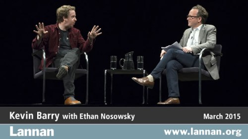 Kevin Barry with Ethan Nosowsky