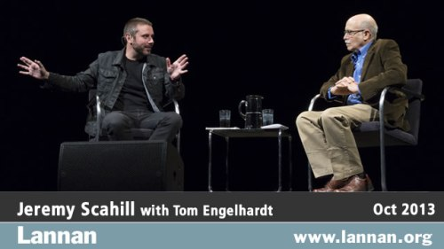 Jeremy Scahill with Tom Engelhardt