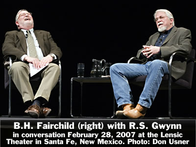 B.H. Fairchild (right) in conversation with R.S. Gwynn at the Lensic Theater in Santa Fe, New Mexico, Wednesday, February 28, 2007. Photo: Don Usner