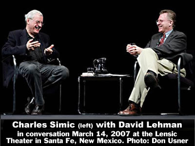 Charles Simic (left) in conversation with David Lehman at the Lensic Theater in Santa Fe, New Mexico, Wednesday, March 14, 2007. Photo: Don Usner