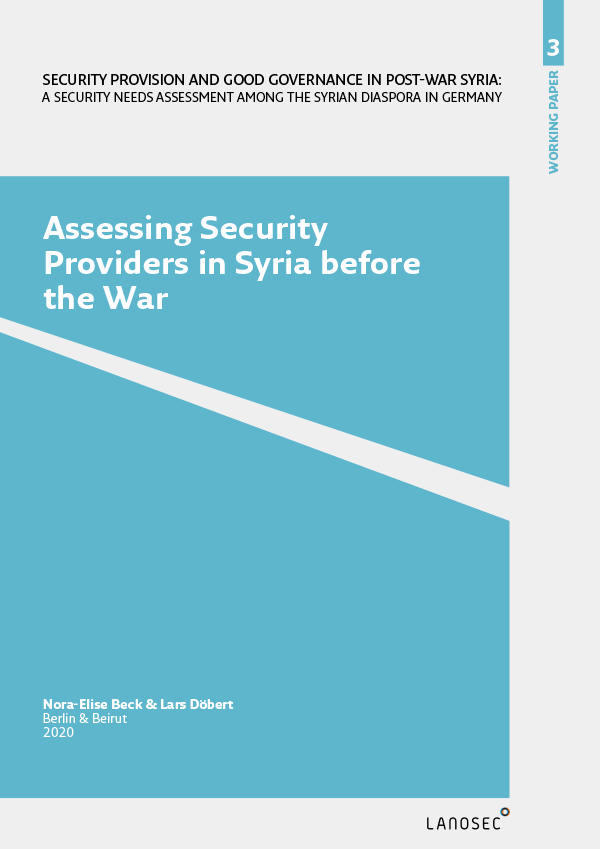 Working Paper 3: Assessing Security Providers in Syria before the War