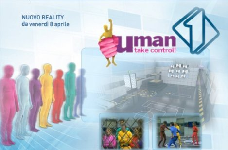 Uman Take Control reality Italia1 Foto