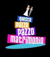 Questo pazzo pazzo matrimonio su Italia 1