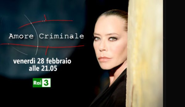 foto programma rai tre amore criminale