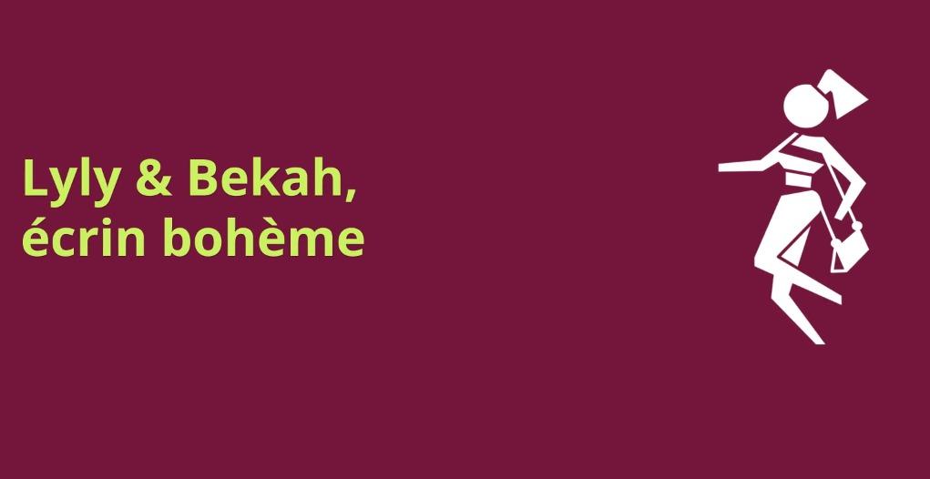 Lyly & Bekah, écrin bohème