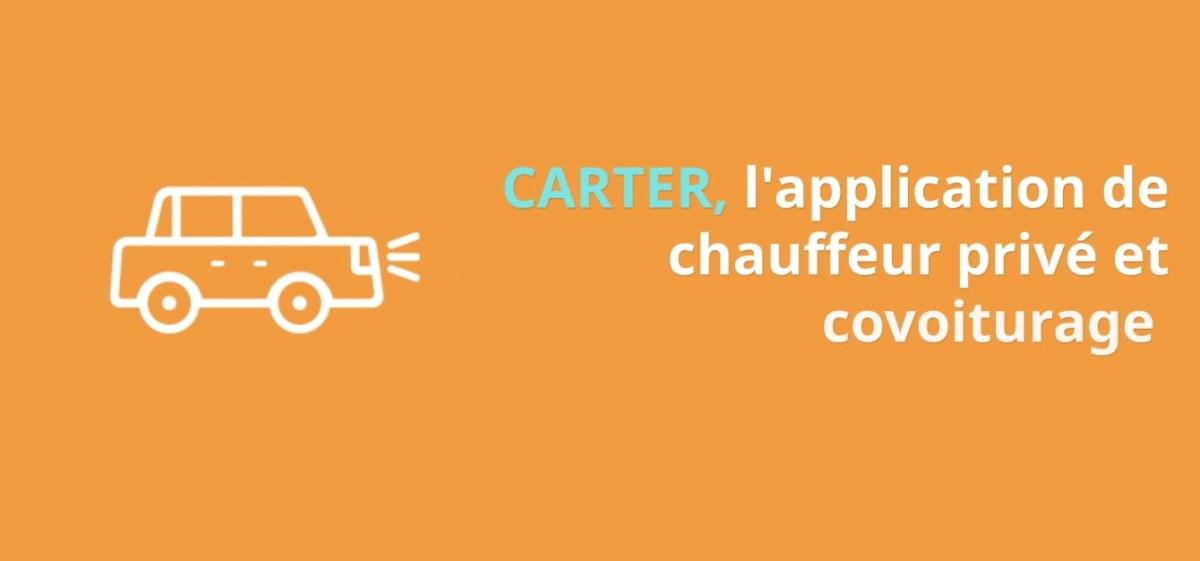 Carter, l'application mobile de chauffeur privé et de covoiturage