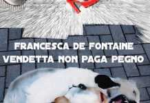 Vendetta non paga pegno di Francesca De Fontaine