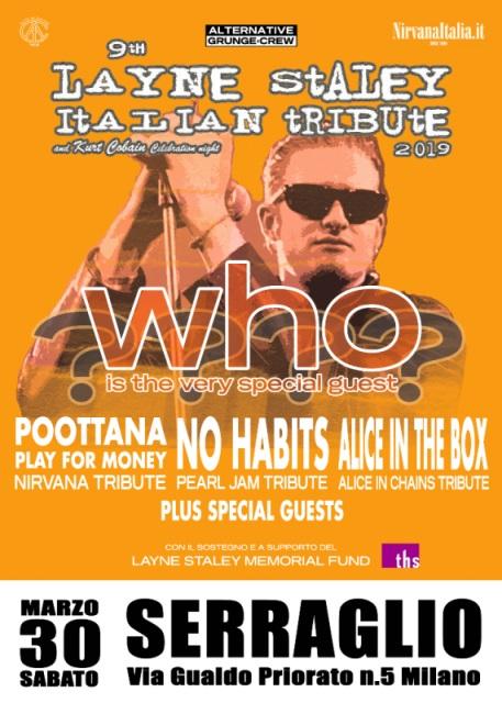 Per il 9° anno consecutivo l'Italia ospita il benefit-show in onore di Layne Staley, il carismatico cantante degli Alice in Chains scomparso a Seattle nell'aprile del 2002.