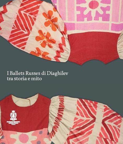 I ballets russes di Diaghilev tra storia e mito