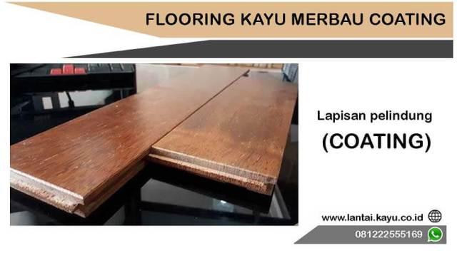 harga flooring kayu merbau coating