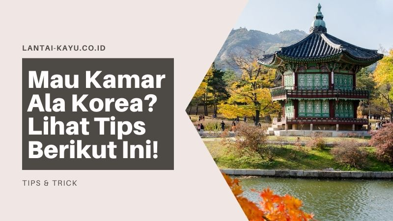 tips kamar ala korea