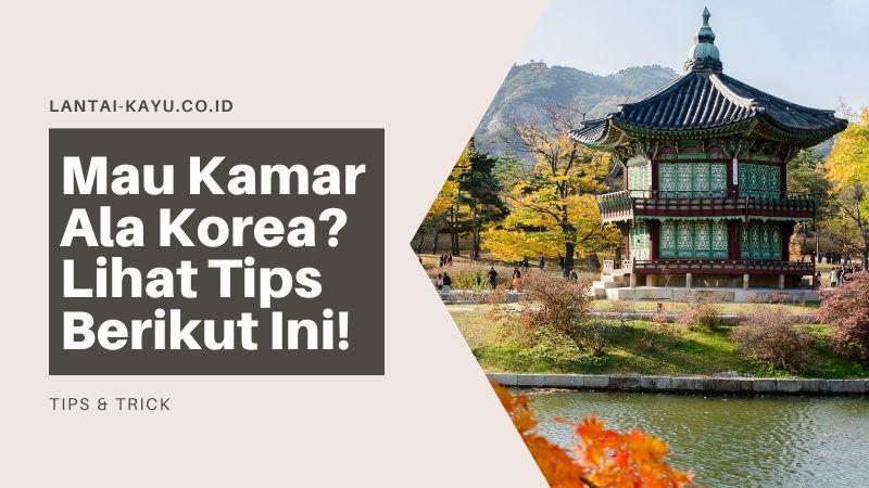 tips kamar ala korea