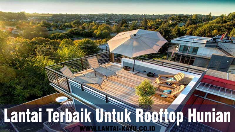 jenis-jenis lantai terbaik untuk rooftop