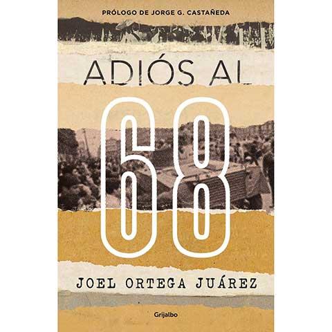 México-68. Adiós al 68