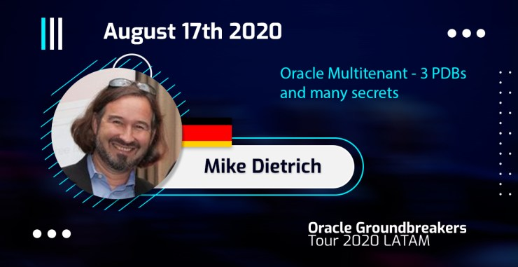 LATAM 2020 - Mike Dietrich - Multitenant Secrets