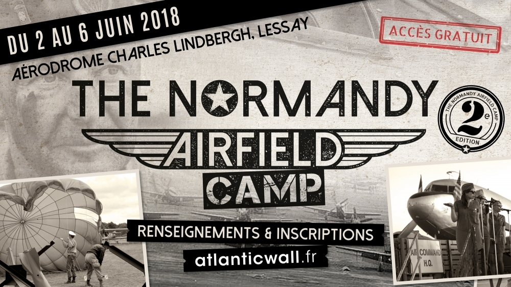 The Normandy Airfield Camp
