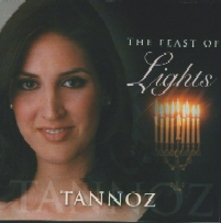 """The Feast of Lights"" by Tannoz. Arranged, orchestrated, and conducted by John Sawoski. Songs: Hanerot Halalu, Chanukah Candle Blessings, Hanukkah Medley, Eight Days of Hanukkah, Ma'Oz Tsur (oriental), Al Hanisim Medley, The Festival of Lights, Hanukkah, Hanukkah (Ladino), Mi Y'Maleil, Eight Candles, Lichvod Hachanukah, Mi Ze Hidlik, and A Feast of Lights."