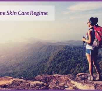 Travel Time Skin Care Regime