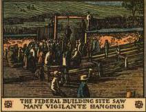 The federal building site saw many vigilante hanging