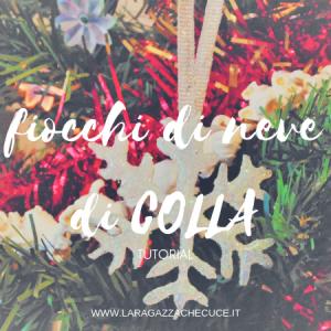 fiocchi di neve di colla - lavoretti di natale - decorazioni natalizie fai da te