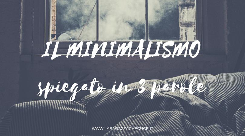 minimalismo spiegato in tre parole