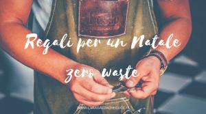 idee regali di natale zero waste