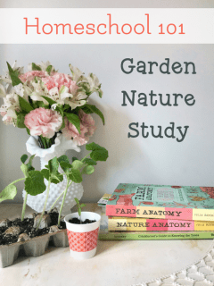 homeschool gardening nature study unit