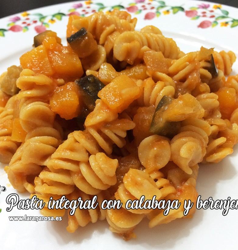 Pasta integral con calabaza y berenjena