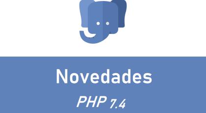 Novedades en PHP 7.4
