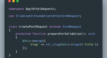 ¿Cómo manipular los datos antes de validar en los Form Request?
