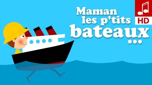 maman les petits bateaux comptine pour bébé et enfant de maternelle